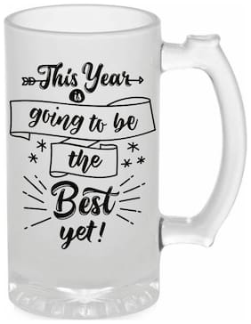 Crazy Sutra Funny and Cool Quote This Is Year Going To We Yet Printed Frosted Glass Beer Mug