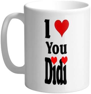 Giftszee I Love You Didi;Sister Gift;Gift For Siter Printed Ceramic Coffee Mug (350 Ml)