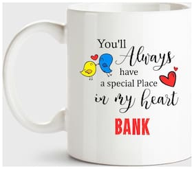 Huppme Bank Always Have A Special Place In My Heart Love White Coffee Name Ceramic Mug