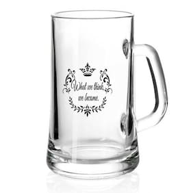 Juvixbuy What we think we become Printed Juice /Milk/ Cold Drinkds &  Beer Glass Mug
