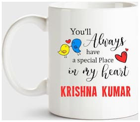 Krishna Kumar Always Have A Special Place In My Heart Love White Coffee Name Ceramic Mug