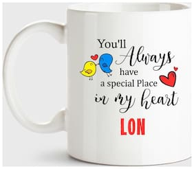 Lon Always Have A Special Place In My Heart Love White Coffee Name Ceramic Mug