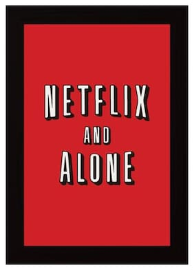 Posterskart Netflix And Alone Funny Quirky Framed Poster