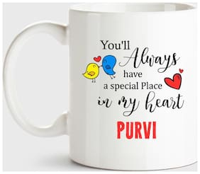 Purvi Always Have A Special Place In My Heart Love White Coffee Name Ceramic Mug