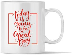 RADANYA Today is Going to be Great Day Gift Coffee Mug Tea Cup
