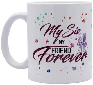 Red Moments Womens Day Special Quoted Ceramic White Mug for Sisters