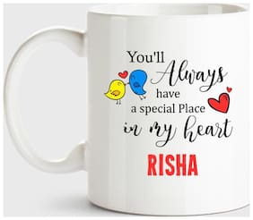 Risha Always Have A Special Place In My Heart Love White Coffee Name Ceramic Mug