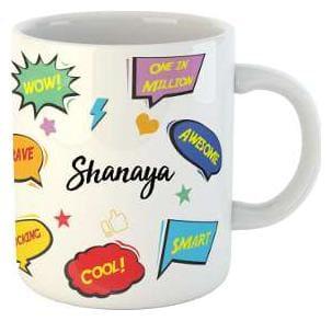 Shanaya Name Printed Ceramic Coffee Mug. Best Gift For Birthday by AshvahTM
