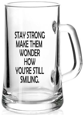 Stay Strong Make Them Wonder How You're still Smiling. Printed Juice /Milk/ Cold Drinkds &  Beer Glass Mug by Juvixbuy