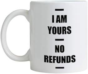 The No Refunds Printed Coffee Mug