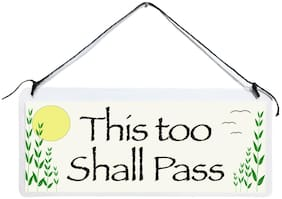 """""""This too Shall Pass"""" Small Thin Plastic Hanging Sign Wisdom Faith Positive"""