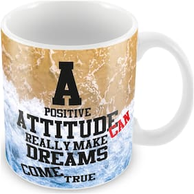 "Tuelip ""A Positive Attitude Can Really Make Dreams Come True"" Quotes For Tea And Coffee 350 Ml Ceramic Printed Mug"