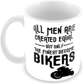 "Tuelip ""All Men Are Created Equal But Only The Finest Become Bikers"" Printed Mug For Tea And Coffee 350 Ml Ceramic Mug"