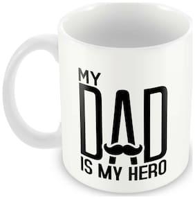 Tuelip My Dad is My Hero Ceramic Printed Mug For Tea And Coffee 350 ml