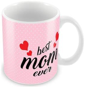 Tuelip Best Mom Ever Ceramic Printed Mug (350 ML)- Mother Day Gift Mug