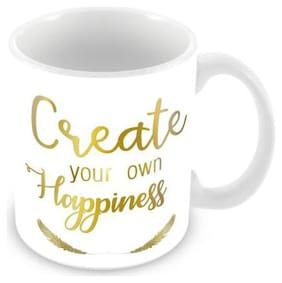"""Tuelip """"Create Your Own Happiness"""" Quote Printed For Tea And Coffee Ceramic 350 ml Mug"""
