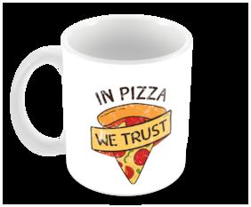 "Tuelip ""In Pizza We Trust"" Printed mug for tea & coffee Ceramic Mug ( 350Ml )"