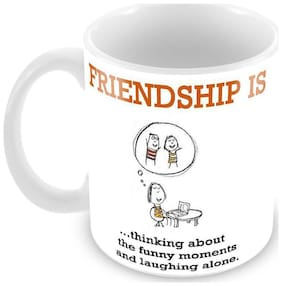 Tuelip Best Friendship Quotes about Friendship Funny Moments Design Ceramic Printed Mug for Tea And Coffee 350 ml