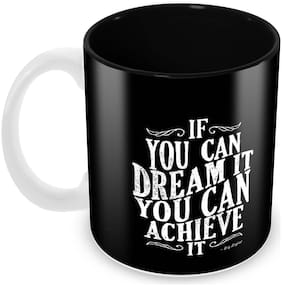 """Tuelip Printed Quotes About Dream""""If You Can Dreamit You Can Achieve It"""" Ceramic Tea and Coffee Ceramic Mug, 350ml"""