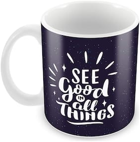 """Tuelip """"See Good in All Things"""" Quotes Printed Cup Ceramic Printed Mug 350 ML"""