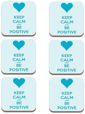 Tuelip Square Medium Density Fibreboard Tea Coaster Keep Calm And Be Positive Printed Tea Coaster Set of 6