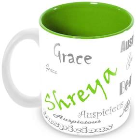 Tuelip Stylish Customize Name Shreya with Meaningful Ceramic Printed Mug Tea & Coffee 350 ml