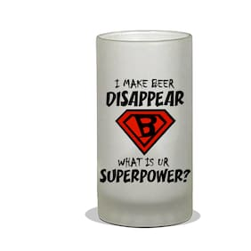 Vratim Frosted Beer Mug;Cocktail party;Beer Party;Beer Mug;Beer Glass;Birthday Party;Party & Celebration With Lovely Quotes/Design;I Make Beer Disappear What Is Ur Superpower;600 ml Beer Mug