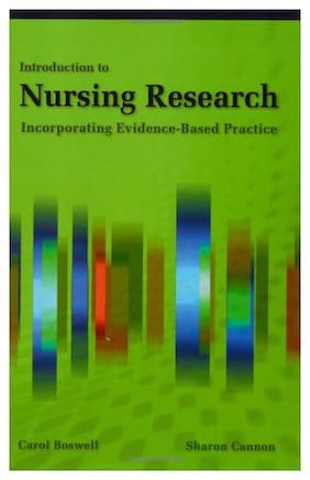 Introduction to Nursing Research: Incorporating evidence Based Practice