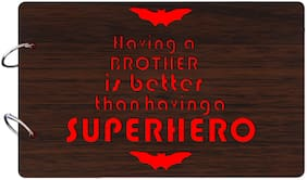"Studio Shubham  ""Having a brother is better than having a superhero""wooden brown photo album(26cmx16cmx4cm)"