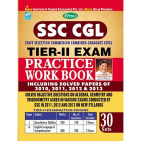SSC CGL Staff Selection Commission Combined Graduate Level Tier - 2 Exam Practice Work Book - Including Solved Papers Of 2010 2011 2012 & 2013