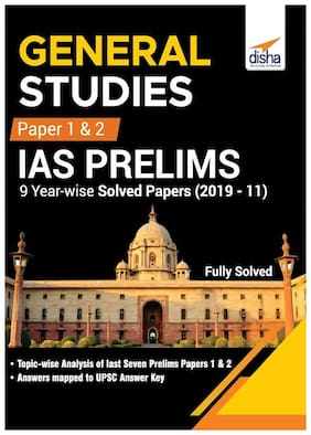 General Studies Paper 1 & 2 IAS Prelims 9 Year-wise Solved Papers (2019 - 11)
