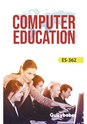 ES-362 Computer In Education