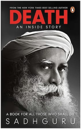 Death: An Inside Story: A Book for All Those Who Shall Die by Sadhguru ( English, Paperback)