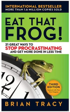 EAT THAT FROG! 21 Great Ways To Stop Procrastinating And Get More Done In Less Time by Brian Tracy (English, Paperback)