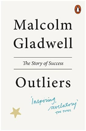 Outliers The Story of Success by Malcolm Gladwell (English, Paperback)