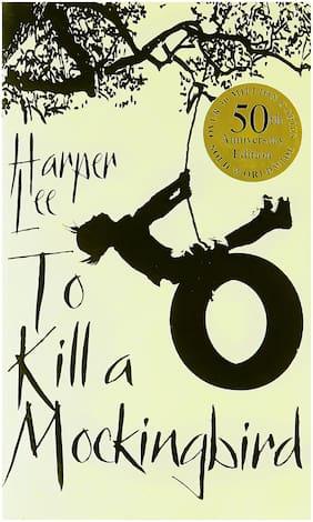 To Kill A Mockingbird (50th Anniversary Edition) Paperback (English) 2015