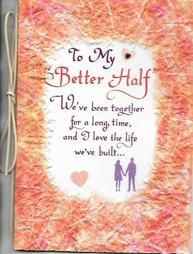 """BLUE MOUNTAIN ARTS """"TO MY BETTER HALF..."""" GREET CARD FOR SOMEONE SPECIAL"""