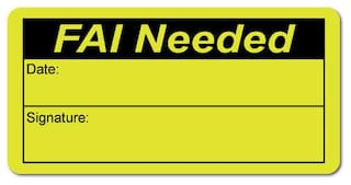 FAI Needed, First Article Inspection, Black on Neon Yellow Labels Roll of 500