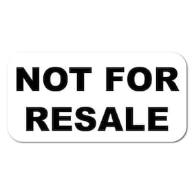 """NOT FOR RESALE"" 1 x 0.5 Rectangle Black on White, Roll of 1,000 Labels"