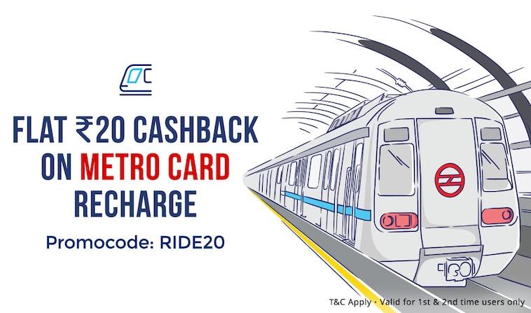 Metro card recharge | Flat Rs 20 Cashback