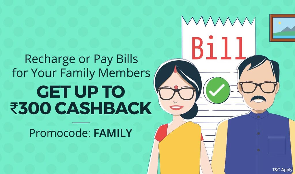 Recharge or Pay Bills | Up to Rs 300 Cashback