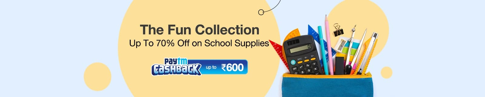 School Supplies -upto 70% Off  + Paytm CB 600 rs