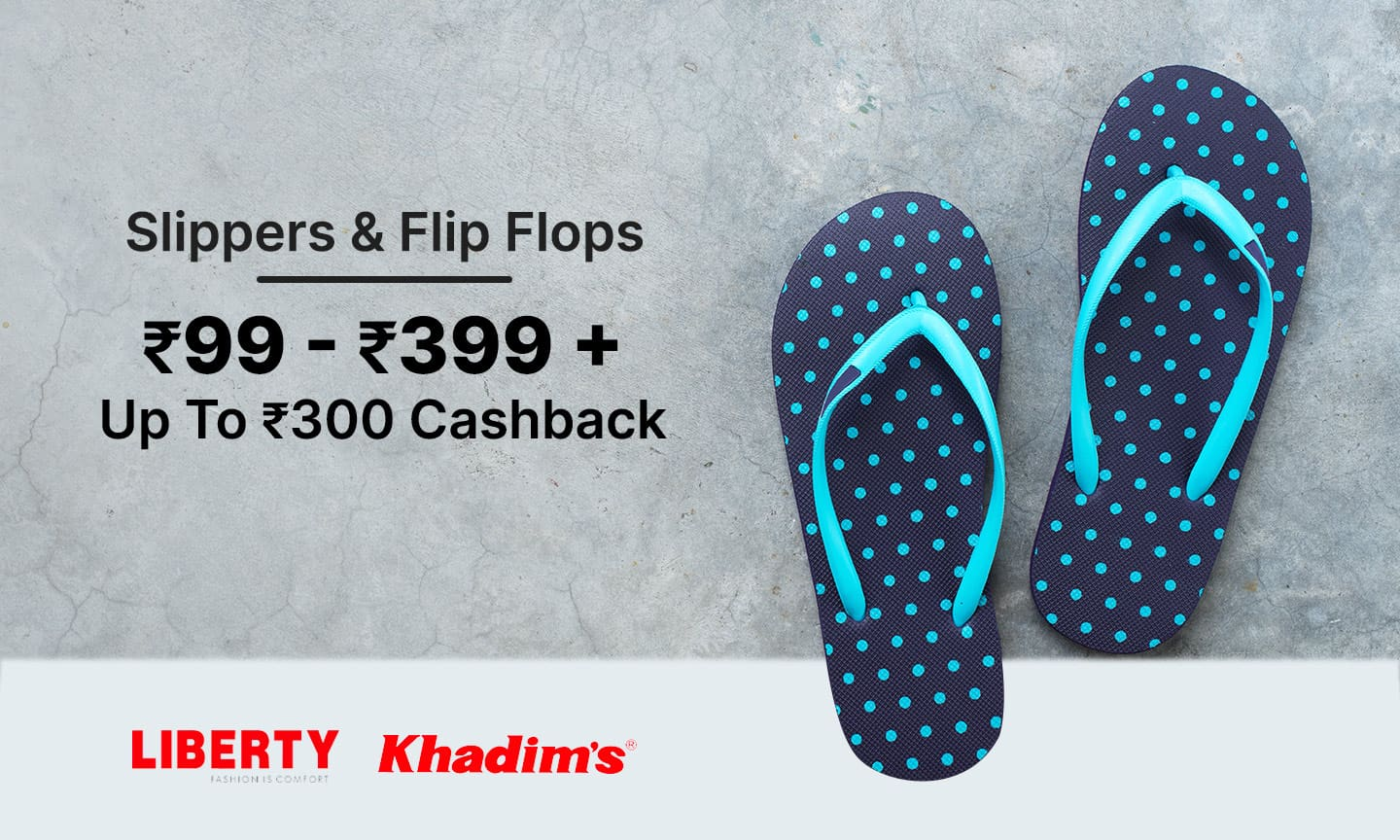 Slippers & Flip Flops | Rs 99 - Rs 399